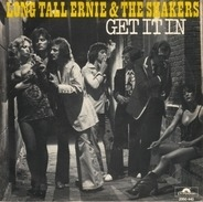 Long Tall Ernie And The Shakers - Get It In