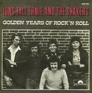 Long Tall Ernie And The Shakers - Golden Years Of Rock 'N Roll (Part I) / Golden Years Of Rock 'N Roll (Part II)