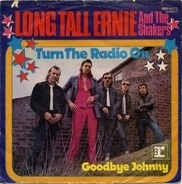 Long Tall Ernie And The Shakers - Turn Your Radio On