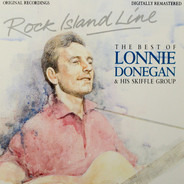 Lonnie Donegan - Rock Island Line - The Best Of Lonnie Donegan And His Skiffle Group