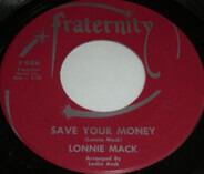 Lonnie Mack - Save Your Money