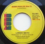 Lonnie Smith - Mama Wailer