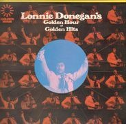 Lonnie Donegan - Lonnie Donegan's Golden Hour Of Golden Hits