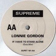 Lonnie Gordon - If I have to stand alone