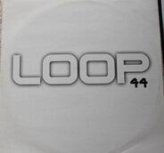Loop 44 - None