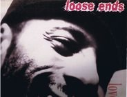 Loose Ends - Love's Got Me