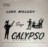Lord Melody - Sings Calypso