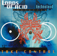 Lords Of Acid Featuring Technoland - Take Control