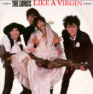 The Lords - Like A Virgin