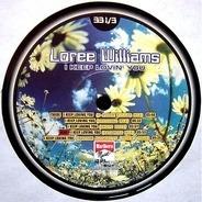 Loree Williams - I Keep Lovin' You
