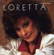 Loretta Lynn - Who Was That Stranger