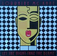 Lorraine McKane - Let The Night Take The Blame