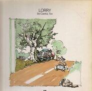 Lorry - Be Careful, Too