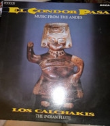 Los Calchakis - El Condor Pasa (Music From The Andes), Los Calchakis, The Indian Flute