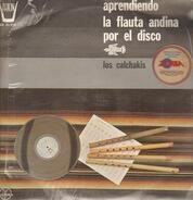 Los Calchakis - La Flauta Andina Por El Disco