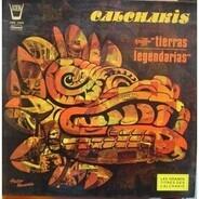 Los Calchakis - Tierras Legendarias