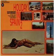 Los Diablos / Frontera / Lorenzo Santamaria a.o. - Holiday In Spain 2 - Sommerhits Aus Spanien