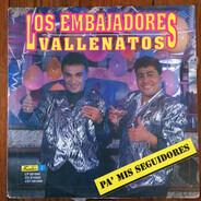 Los Embajadores Vallenatos - Pa' Mis Seguidores
