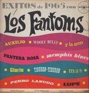 Los Fantoms - Exitos De 1965