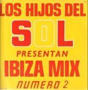 Los Hijos Del Sol - Ibiza Mix (Numero Dos)