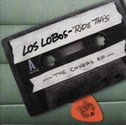 Los Lobos - Ride This - The Covers EP