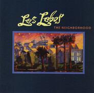 Los Lobos - The Neighborhood