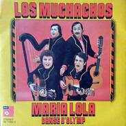 Los Muchachos - Maria Lola / Danse D'Olymp
