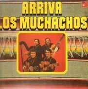 Los Muchachos - Arriva Los Muchachos