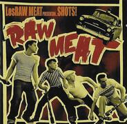 Los Raw Meat - Shots