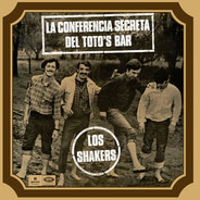 Los Shakers - La Conferencia Secreta Del Toto's Bar