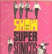Los Supersónicos - Show Con Los Supersónicos