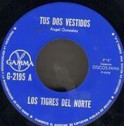 Los Tigres Del Norte - Tus Dos Vestidos/ Los Tres Amigos