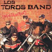 Los Toros Band - Indetenibles