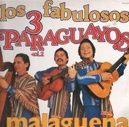Los 3 Paraguayos - Los Fabulosos 3 Paraguayos Vol. 2 - Malaguena