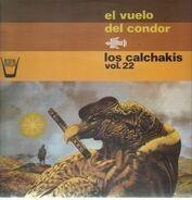 Los Calchakis - El Vueolo Del Condor - Vol. 22