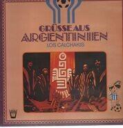 Los Calchakis - Grüsse aus Argentinien