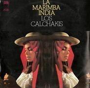 Los Calchakis - La Marimba India