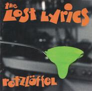 Lost Lyrics - Rotzlöffel