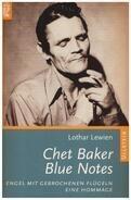 Lothar Lewien - Chet Baker, Blue Notes
