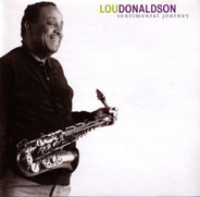 Lou Donaldson - Sentimental Journey