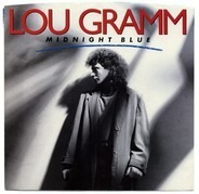 Lou Gramm - Midnight Blue / Chain Of Love