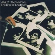 Lou Reed - Walk On The Wild Side - The Best Of