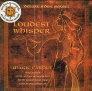 Loudest Whisper - Magic Carpet