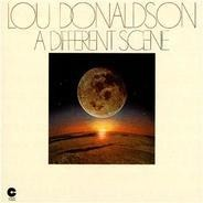Lou Donaldson - A Different Scene