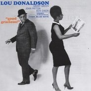 Lou Donaldson - Good Gracious