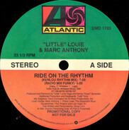 Louie Vega & Marc Anthony - Ride on the Rhythm