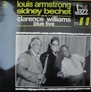 Louis Armstrong , Sidney Bechet - Louis Armstrong & Sidney Bechet With The Clarence Williams Blue Five