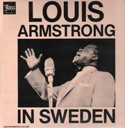 Louis Armstrong - In Sweden