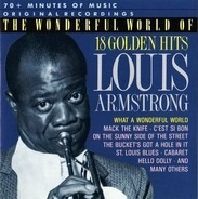 Louis Armstrong - The Wonderful World Of Louis Armstrong (18 Golden Hits)