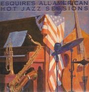 Louis Armstrong, Duke Ellington - ESQUIRE'S ALL-AMERICAN HOT JAZZ SESSIONS